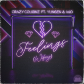 Feelings (Wifey) [feat. Yungen]