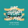 Nuno Ribeiro - Nas Ondas do Mar (feat. Nick Cruz) portada