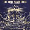 The Devil Makes Three - Bad Idea artwork