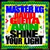 Shine Your Light (feat. Akon) - Single