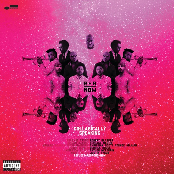 Collagically Speaking (feat. Robert Glasper, Terrace Martin, Christian Scott aTunde Adjuah, Derrick Hodge, Taylor McFerrin & Justin Tyson)