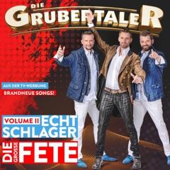 Echt Schlager - Die große Fete, Vol. II