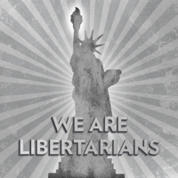 Podcast cover art of We Are Libertarians - Libertarian Talk Radio