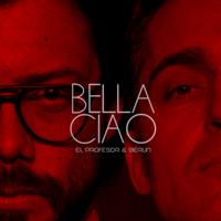 Bella ciao (feat. El profesor) [La casa de papel]