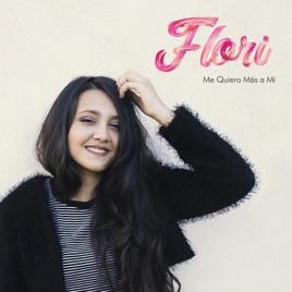 Flori – Me Quiero Más a Mí [iTunes Plus M4A]   iplusall.4fullz.com