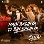 Main Badhiya Tu Bhi Badhiya (Album Sanju) thumbnail