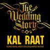 Dilpreet Bhatia, Harjot K Dhillon & Harpreet Bachher - Kal Raat artwork