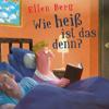 Ellen Berg - Wie heiß ist das denn? (K)ein Liebes-Roman Grafik