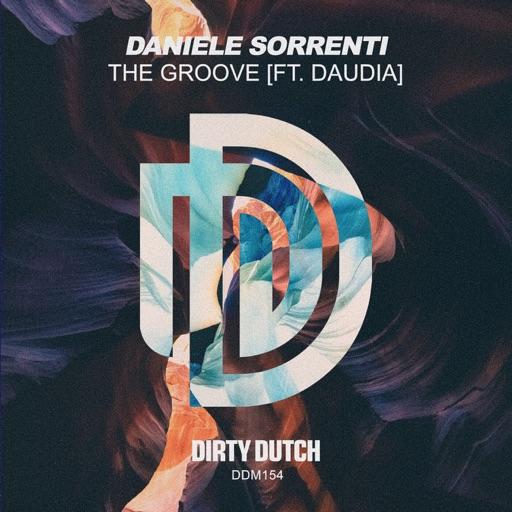 The Groove (feat. Daudia) - Single by Daniele Sorrenti