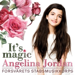 It's Magic (feat. The Staff Band of the Norwegian Armed Forces)