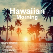 Cafe Music BGM Channel - Hawaiian Morning