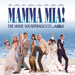 Mamma Mia! (The Movie Soundtrack feat. the Songs of ABBA) [Bonus Track Version]