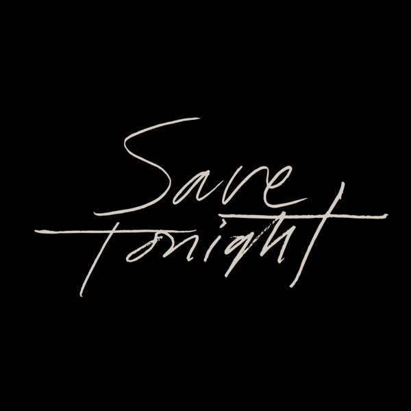 Save Tonight (2018 Rendition) - Single