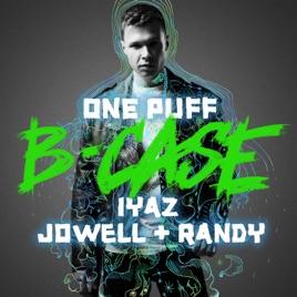 B-Case, Iyaz & Jowell & Randy – One Puff – Single [iTunes Plus M4A] | iplusall.4fullz.com