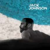 Jack Johnson - If I Had Eyes