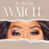 Lena Byrd Miles - Watch Me