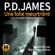 P. D. James - Une folie meurtrière