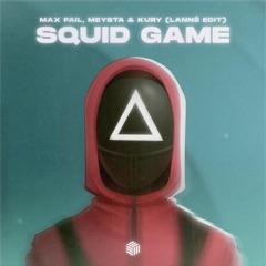 Squid Game (LANNÉ Edit)