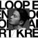 LOOP END / LOOP START - KREVA