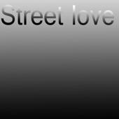 Street Love - EP