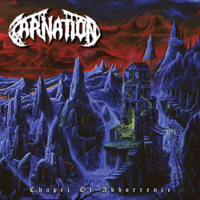 Carnation - Chapel of Abhorrence artwork