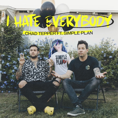 Chad Tepper & Simple Plan - I Hate Everybody (feat. Simple Plan) - Single [iTunes Plus AAC M4A]