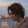 Dean Lewis - Be Alright  artwork