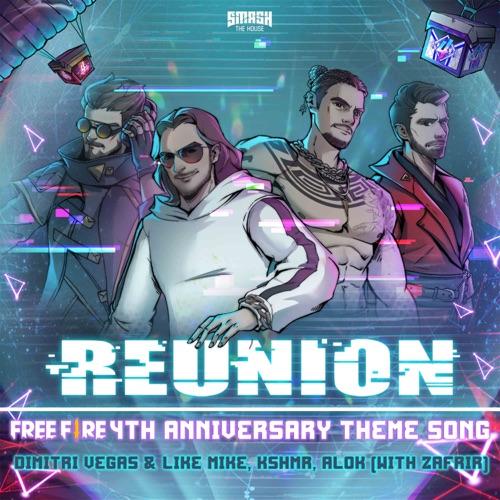 Dimitri Vegas & Like Mike, KSHMR & Alok - Reunion (Free Fire 4th Anniversary Theme Song) [feat. Zafrir] - Single [iTunes Plus AAC M4A]