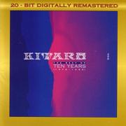 Kitaro: The Best of Ten Years (1976-1986) - KITARO