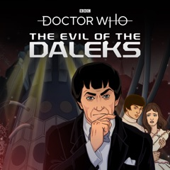 Doctor Who - The Evil of the Daleks Animation Special Edition