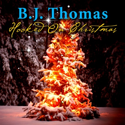 Hooked On Christmas (Live) - B. J. Thomas