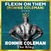 Flexin' on Them (Ronnie Coleman)