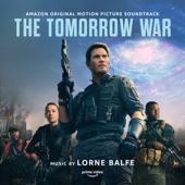 The Tomorrow War (Amazon Original Motion Picture Soundtrack)