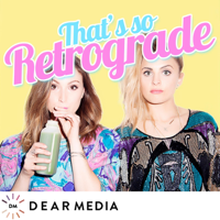 Podcast cover art for That's So Retrograde