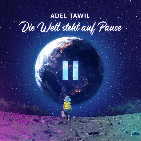 Adel Tawil mit Die Welt steht auf Pause