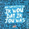 Icon Ik Wou Dat Ik Jou Was (feat. Veldhuis & Kemper) - Single