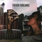 Emma Ruth Rundle - Fever Dreams