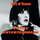 Art d'Ecco - That's Entertainment