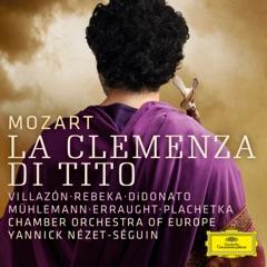 """La clemenza di Tito, K. 621. Act 1: """"Ah perdona al primo affetto"""" (Live)"""
