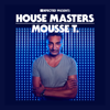 Defected Presents House Masters - Mousse T. - Mousse T.