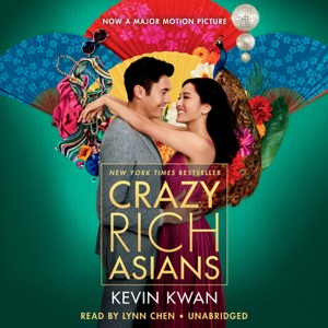 Crazy Rich Asians (Unabridged) - Kevin Kwan audiobook, mp3