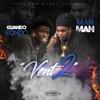Vent 2 (feat. Quando Rondo) - Single, ManMan