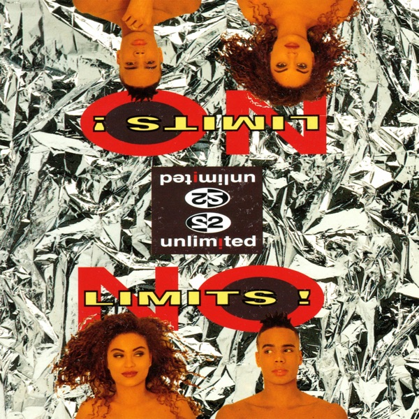 2 Unlimited mit Let the Beat Control Your Body