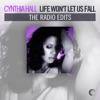 Life Won't Let Us Fall (The Radio Edits)