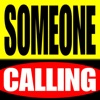 Someone Calling