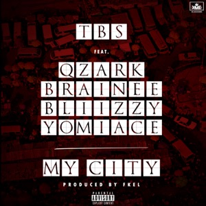 TBS - My City feat. Qzark, Brainee, Bliizzy & YomiAce