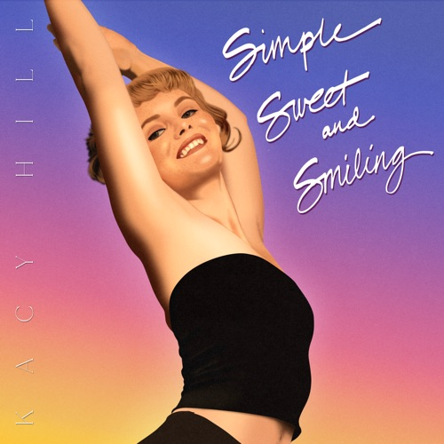 Kacy Hill - Simple, Sweet, and Smiling [iTunes Plus AAC M4A]