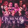 Os Menor em Ação 3 - DJ Victor, MC Leozinho Zs & MC Joãozinho VT mp3