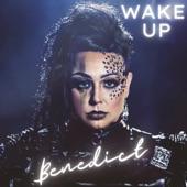 Benedict - Wake up