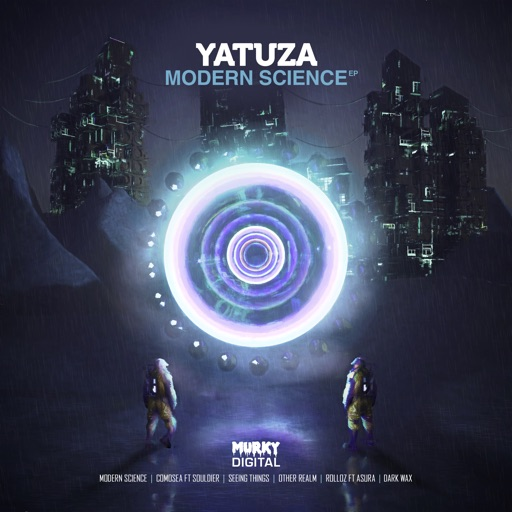 Modern Science (feat. Souldier & Asura) - EP by Yatuza